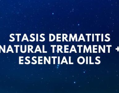 Stasis Dermatitis – Natural Treatment + Essential Oils